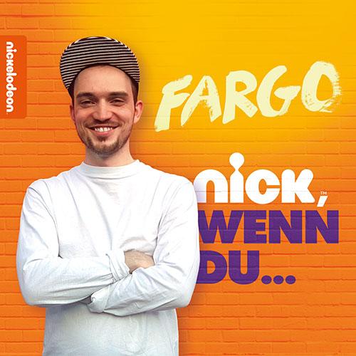Fargo - Nick, wenn du...